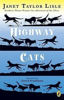Highway Cats, Lisle, Janet Taylor, Good Book