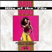 Soul Hits of the '70s: Didn't It Blow Your Mind! - Vol. 15 by