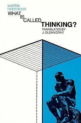 What Is Called Thinking?, Martin Heidegger, Acceptable Book