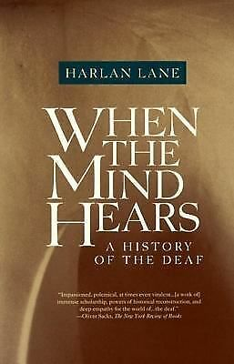 When the Mind Hears: A History of the Deaf, Harlan Lane, Good Book
