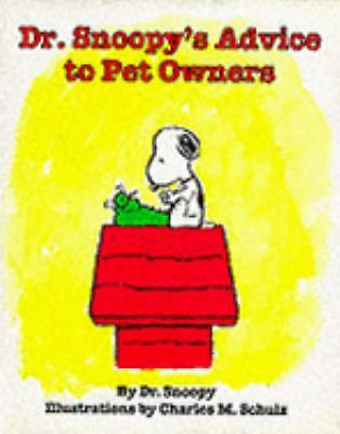 Dr. Snoopy's Advice to Pet Owners, Snoopy, Dr., Good Book