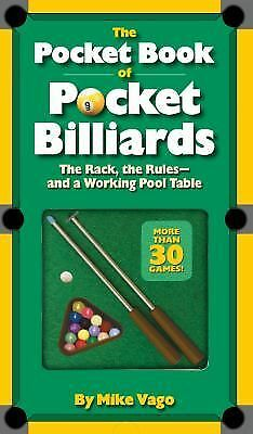 The Pocket Book of  Pocket Billiards: The Rack, The Rules - And A Working Pool