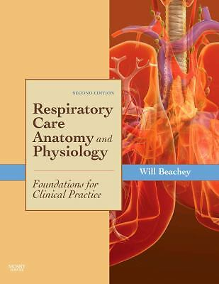 Respiratory Care Anatomy and Physiology: Foundations for Clinical Practice, 2e