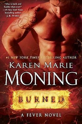Burned: A Fever Novel, Moning, Karen Marie, Good, Books