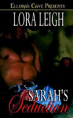 Sarah's Seduction (Men of August, Book 2), Leigh, Lora, Good Book