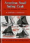 American Small Sailing Craft: Their Design, Development and Construction, Chapel
