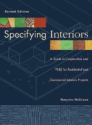 Specifying Interiors: A Guide to Construction and FF&E for Residential and Comme