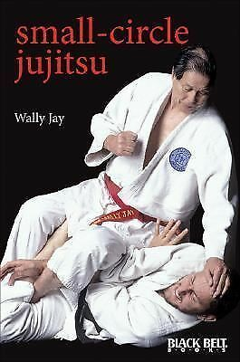 Small-Circle Jujitsu by Jay, Wally