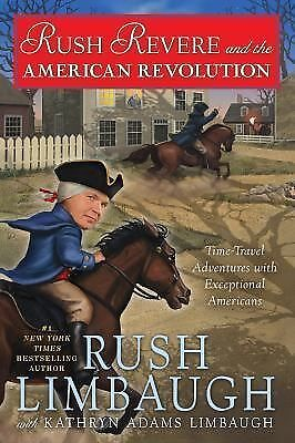 Rush Revere and the American Revolution: Time-Travel Adventures With Exceptiona