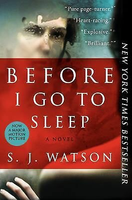 Before I Go to Sleep: A Novel, Watson, S. J., Good, Books