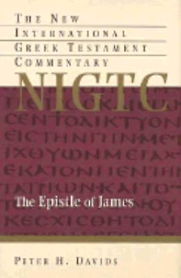 The Epistle of James (The New International Greek Testament Commentary), Davids,