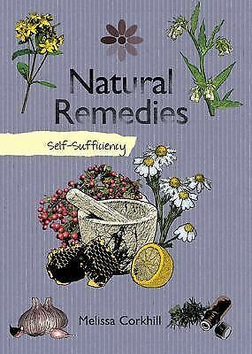Natural Remedies: Self-Sufficiency (The Self-Sufficiency Series), Corkhill, Meli