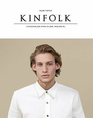 Kinfolk Volume 13: The Imperfect Issue by Various