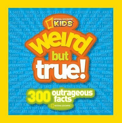 Weird But True: 300 Outrageous Facts - National Geographic Kids - Good Condition