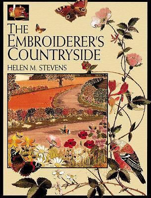 The Embroiderer's Countryside (Helen Stevens' Masterclass Embroidery (Paperback