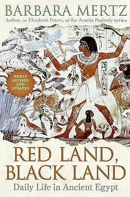Red Land, Black Land: Daily Life in Ancient Egypt, Mertz, Barbara, Acceptable Bo
