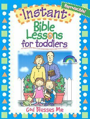 INSTANT BIBLE LESSON FOR TODDLERS--GOD BLESSES ME by Davis, Mary J.