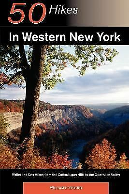 Fifty Hikes in Western New York: Walks and Day Hikes from the Cattaraugus Hills