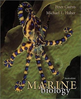 Marine Biology by Peter Castro, Michael E. Huber