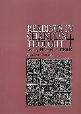 Readings in Christian Thought (Second Edition) by Kerr, Hugh T.