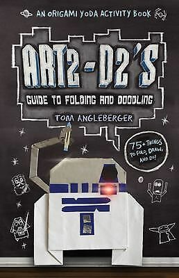 Art2-D2's Guide to Folding and Doodling: An Origami Yoda Activity Book, Angleber
