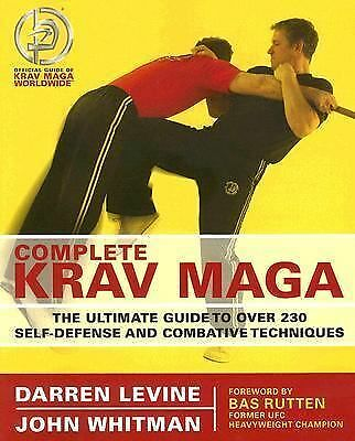 Complete Krav Maga: The Ultimate Guide to Over 230 Self-Defense and Combative Te