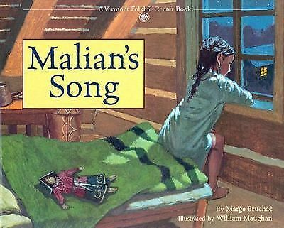 Malian's Song (Vermont Folklife Center Children's Book Series), Bruchac, Marge,