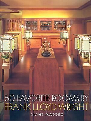 50 Favorite Rooms By Frank Lloyd Wright, Maddex, Diane, Good Book