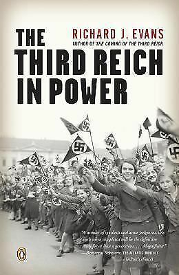 The Third Reich in Power by Evans, Richard J.