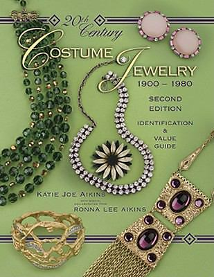 20th Century Costume Jewelry 1900-1980 : Identification & Value Guide, 2nd Editi