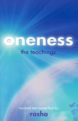Oneness: The Teachings by Rasha