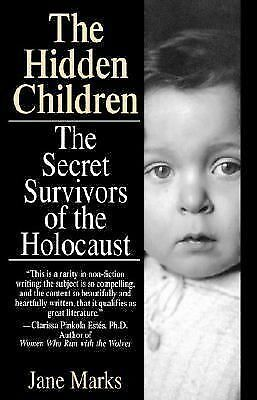 Hidden Children: The Secret Survivors of the Holocaust, Marks, Jane, Good Book