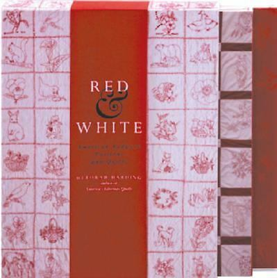 Red & White: American Redwork Quilts & Patterns, Harding, Deborah, Good Book