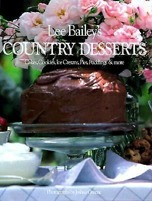 Lee Bailey's Country Desserts, Bailey, Lee, Good Book
