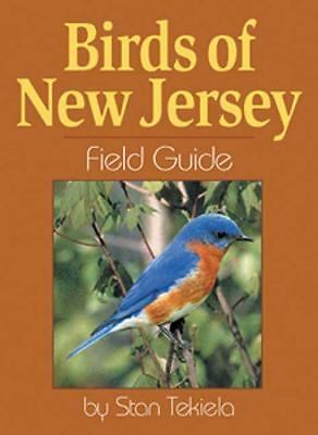 Birds of New Jersey Field Guide by Stan Tekiela
