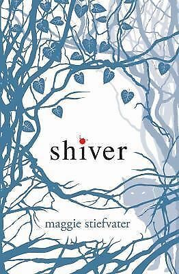 Shiver by Stiefvater, Maggie