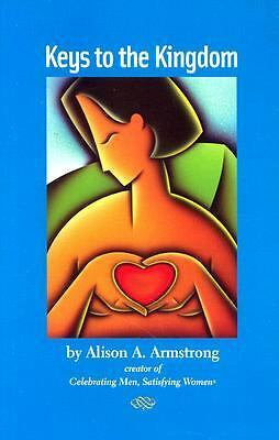 Keys to the Kingdom by Armstrong, Alison A.