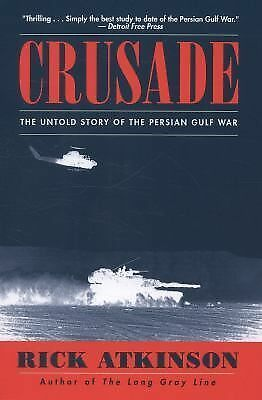 Crusade: The Untold Story of the Persian Gulf War,Atkinson, Rick,  Acceptable  B