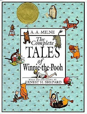 The Complete Tales of Winnie-The-Pooh by A. A. Milne