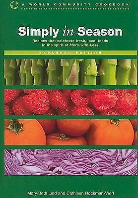 Simply in Season Expanded Edition (World Community Cookbook) (World Community Co
