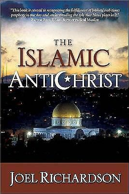 The Islamic Antichrist: The Shocking Truth about the Real Nature of the Beast, J