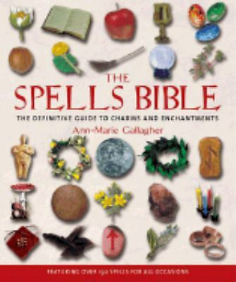 The Spells Bible by Ann-Marie Gallagher