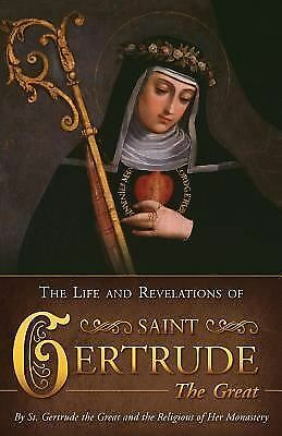 Life & Revelations of Saint Gertrude the Great, St. Gertrude the Great and the R