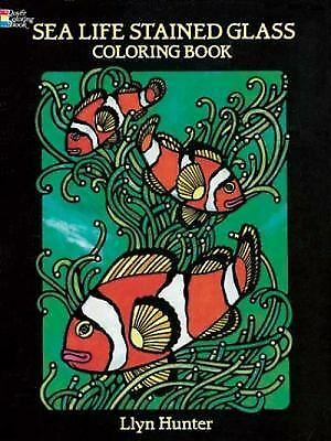 Sea Life Stained Glass Coloring Book (Dover Nature Stained Glass Coloring Book),