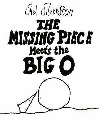 The Missing Piece Meets the Big O - Shel Silverstein - Good Condition