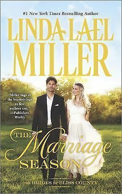 The Marriage Season (The Brides of Bliss County) by Miller, Linda Lael