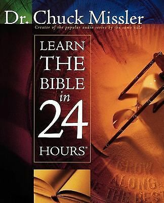 Learn the Bible in 24 Hours by Chuck Missler