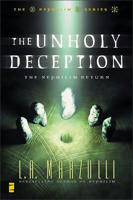 The Unholy Deception: The Nephilim Return (Nephilim Series Vol. 2) by Marzulli,