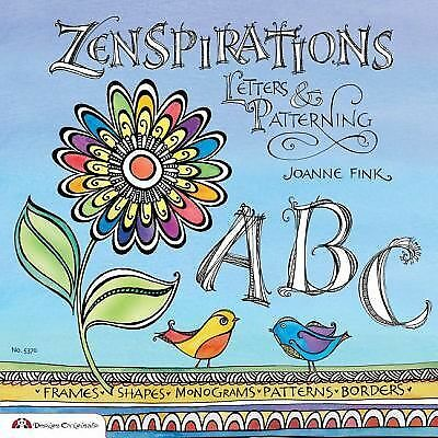 Zenspirations: Letters & Patterning by Fink, Joanne
