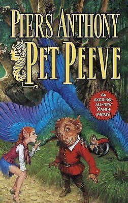 Pet Peeve (Xanth, No. 29) by Anthony, Piers